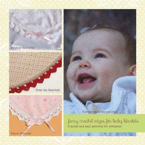 - Ammee's Babies Fancy Crochet Edges for Baby Blankets