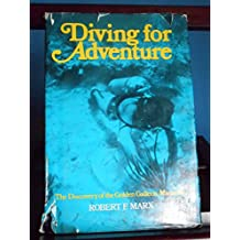 Diving for Adventure: The Discovery of the Golden Galleon Maravilla