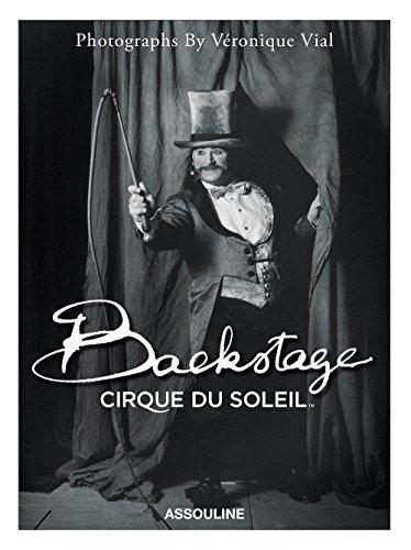 Backstage Cirque du Soleil (Classics)