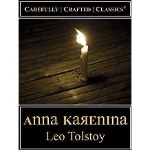 Anna Karenina (Maude Translation) (Carefully Crafted Classics® Book 1)