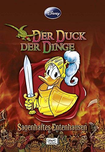 Enthologien 16: Der Duck der Dinge - Sagenhaftes Entenhausen