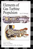Elements of Gas Turbine Propulsion (MCGRAW-HILL SERIES IN MECHANICAL ENGINEERING)
