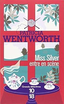 Miss Silver entre en scène par Wentworth
