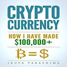 Cryptocurrency: How I Paid My 6 Figure Divorce Settlement by Cryptocurrency Investing Audiobook by Ikuya Takashima Narrated by Derringer Twin