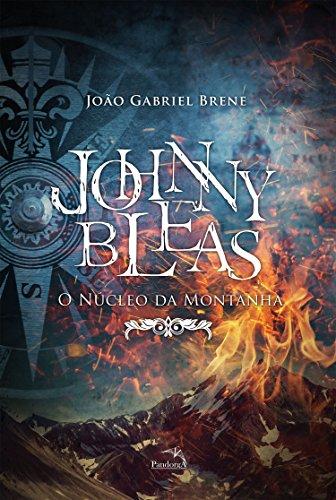 Johnny Bleas: O Núcleo da Montanha