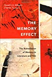 Memory Effect : The Remediation of Memory in Literature and Film, , 1554589142