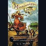 Mississippi Jack: Bloody Jack #5 | L. A. Meyer