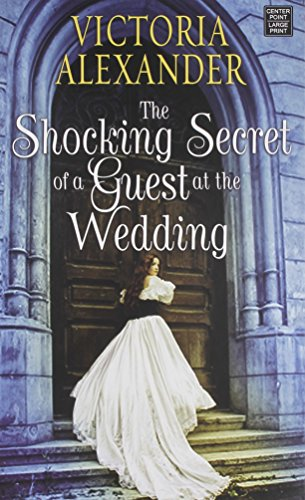 book cover of The Shocking Secret of a Guest at the Wedding