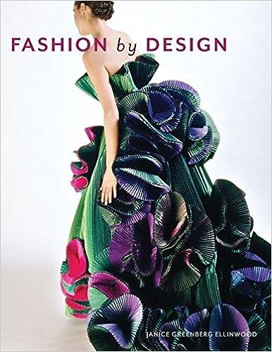 Fashion By Design Ellinwood Janice G 9781563678486 Amazon Com Books