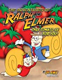 The Adventures of Ralph and Elmer:This Tomato is for You