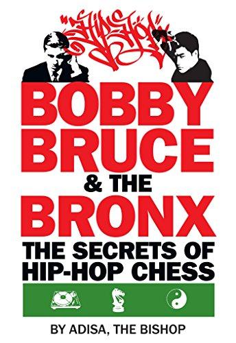 Bobby, Bruce & the Bronx: The Secrets of Hip Hop Chess ()