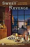 Sweet Revenge, Andrea Penrose, 0451233034