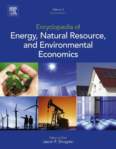 Encyclopedia of Energy, Natural Resource, and Environmental Economics Pdf