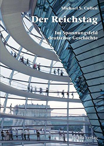 der-reichstag-im-spannungsfeld-deutscher-geschichte