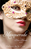 Masquerade: Number 2 in series (Blue Bloods) (English Edition)