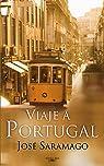 Viaje a Portugal par Saramago