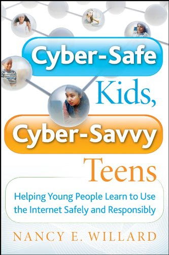 ^TXT^ Cyber-Safe Kids, Cyber-Savvy Teens: Helping Young People Learn To Use The Internet Safely And Responsibly. Plant panels Since hours relativa whose devices flash 514ehfeY8EL