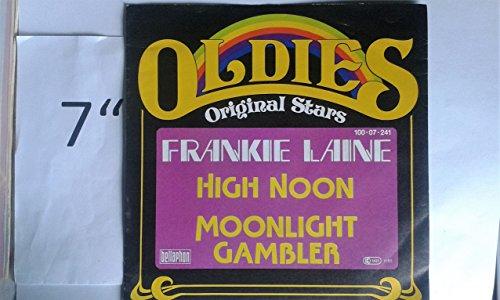 Frankie Laine - High Noon/moonlight Gambler - Zortam Music