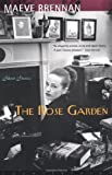 The Rose Garden, Maeve Brennan, 1582431191