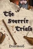 The Sverrir Trials, Dranwood, 1492293881