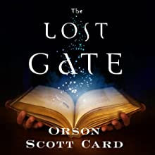 The Lost Gate: Mithermages, Book 1 Audiobook by Orson Scott Card Narrated by Stefan Rudnicki, Emily Janice Card