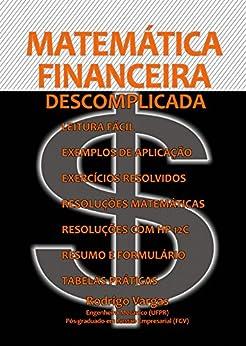Matemática Financeira Descomplicada por [Vargas, Rodrigo]