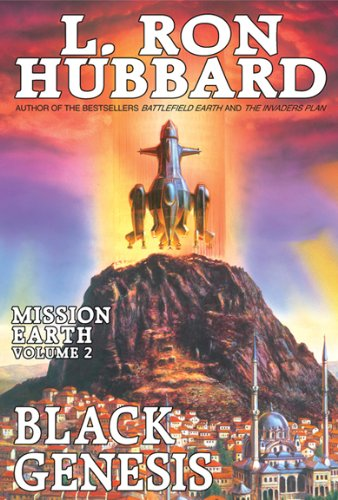 Black Genesis, New York Times Best Seller by L. Ron Hubbard: Mission Earth Volume 2