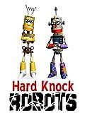 Hard Knock Robots