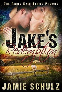Jake's Redemption: The Angel Eyes Series Prequel