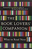 The Book Lovers' Companion: What to Read Next