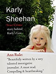 Karly Sheehan: True Crime of Karly's Law