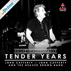 Amazon.com: Tender Years: John Cafferty The Voices of