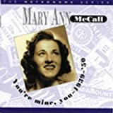 You're Mine You 1939-50 by Mary Ann Mccall (2004-09-07)
