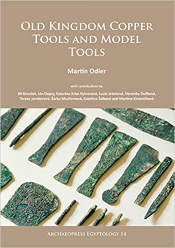 Book Old Kingdom Copper Tools and Model Tools (Archaeopress Egyptology)