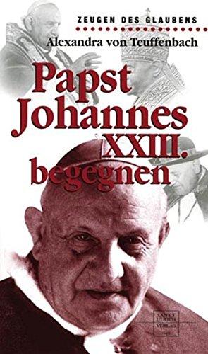 Papst Johannes XXIII. begegnen
