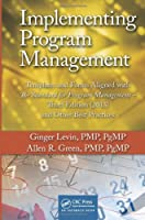 Implementing Program Management, 3rd Edition Front Cover