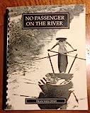 No Passenger on the River, Tran Van Dinh, 0923707018