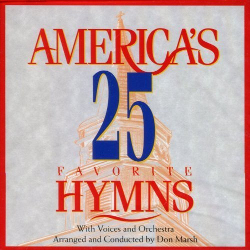 America's 25 Favorite Hymns: With Voices and Orchestra ()