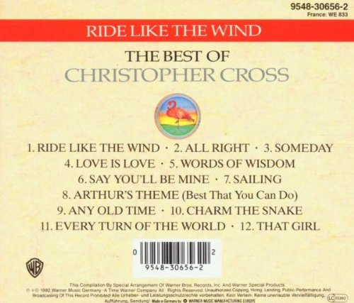 Ride Like the Wind: The Best of Christopher Cross by Cross