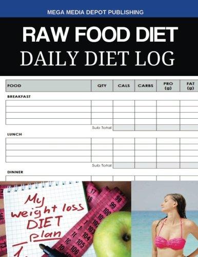 Read Online Raw Food Diet Daily Diet Log ebook