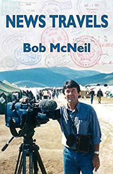 News Travels by [McNeil, Bob]