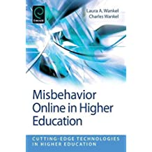 Misbehavior Online in Higher Education (Cutting-Edge Technologies in Higher Education)