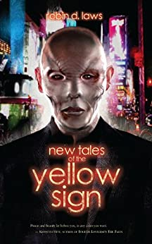 New Tales of the Yellow Sign by [Laws, Robin D.]