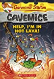 Help, I'm in Hot Lava!, Geronimo Stilton, 0606324070