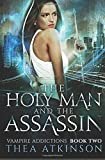 The Holy Man and the Assassin: 2