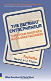 The Beermat Entrepreneur (Revised Edition): Turn your good idea into a great business (2nd Edition)