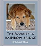 The Journey to Rainbow Bridge (Short Tales Book 11)
