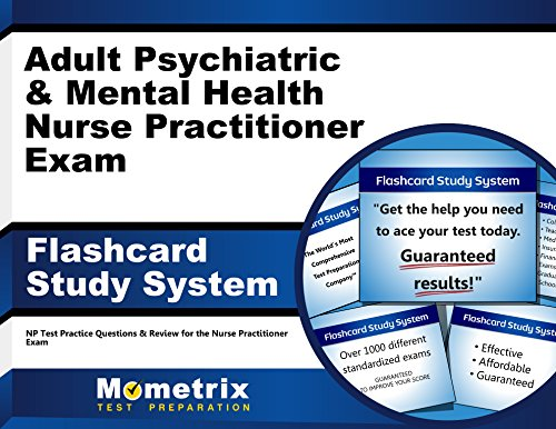 Adult Psychiatric & Mental Health Nurse Practitioner Exam Flashcard Study System: NP Test Practice Questions & Review for the Nurse Practitioner Exam (Cards)