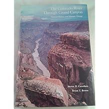 The Colorado River Through Grand Canyon: Natural History and Human Change