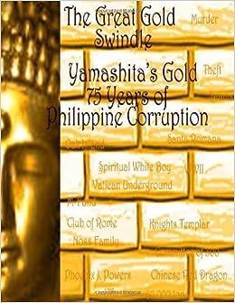 The Great Gold Swindle: Yamashita's Gold by Phoenix Powers (2012-03-08)